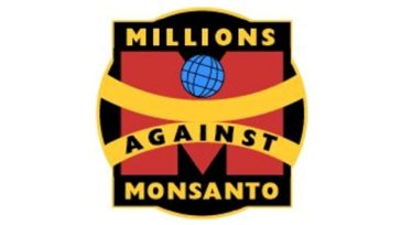 """Millions Against Monsanto"" campaign launched"