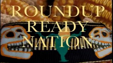 "Film: ""Roundup Ready Nation"""