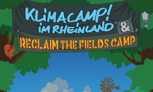 """Reclaim the Fields"" meets Klimacamp"