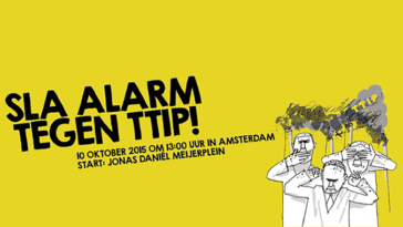 Raise Alarm against TTIP!