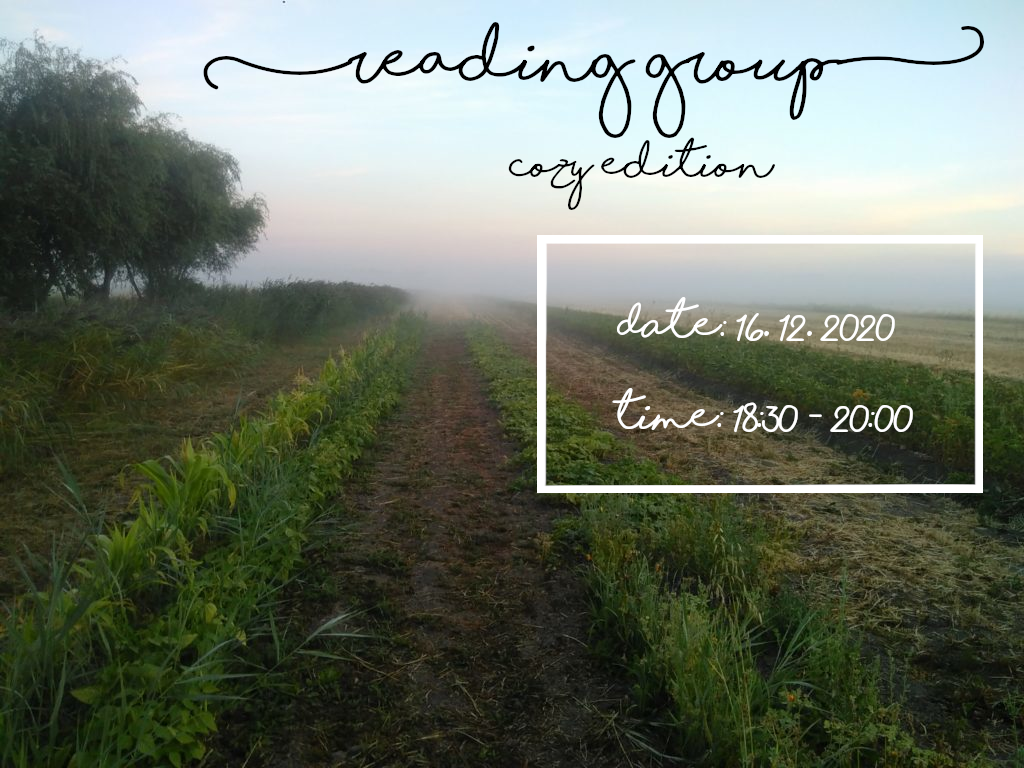 "A misty morning looking across a planted field, with 'reading group: cozy edition"" written on it"