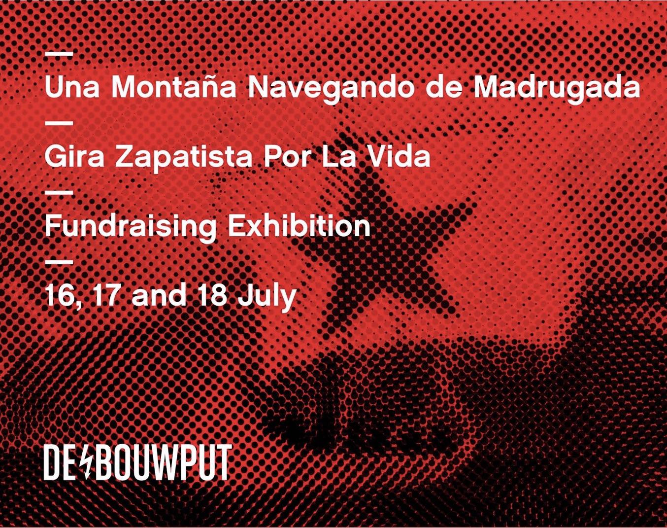 Exhibition for La Gira Zapatista Por La Vida